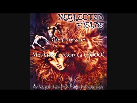 Neglected Fields  Creaturesque