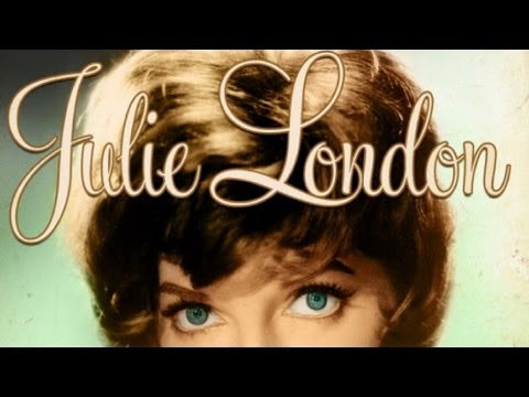 Julie London - Cry Me a River and Greatest Hits