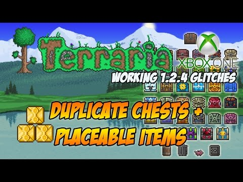 TERRARIA XBOX ONE GLITCH - PLACEABLE ITEMS + GLITCHED DUPLICATING CHESTS 1.2.4 (ALL CONSOLES)