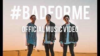 In Stereo - BAD FOR ME (Official Music Video) YouTube Videos