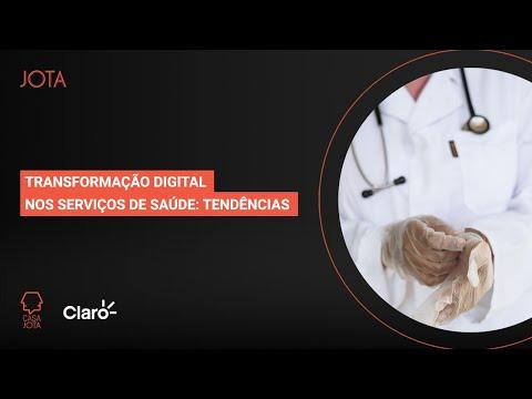 Transformação digital nos serviços de saúde: tendências | 26/11/20