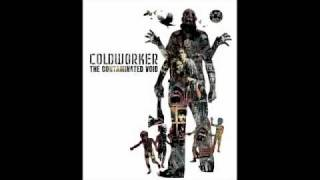 Coldworker- The Interloper
