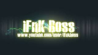 Intro iFnK Boss [HD]