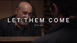 LET THEM COME Trailer Festival 2015