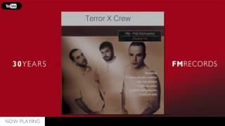 Terror X Crew - Best Of
