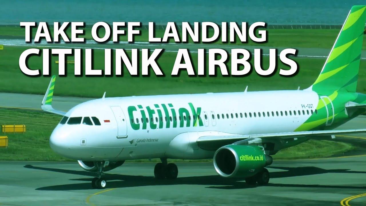 Pesawat Terbang Citilink Airbus Mantap Sekali Saat Take Off dan Landing (Pesawat Terbang Indonesia)