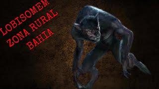 Lobisomem ataca zona rural da Bahia!!!