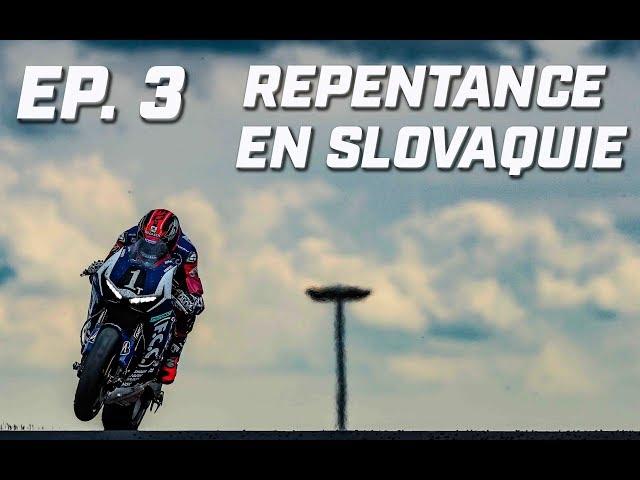 REPENTANCE ►  EP 3  ► SLOVAQUIE  ► ENDURANCE ► 1 SAISON AVEC LA HONDA N°1