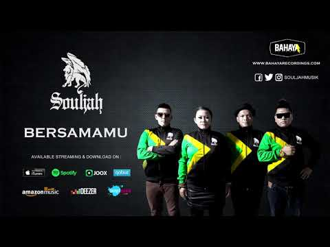 SOULJAH - Bersamamu (Official Audio)