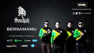Video SOULJAH - Bersamamu (Official Audio) download MP3, 3GP, MP4, WEBM, AVI, FLV Oktober 2018