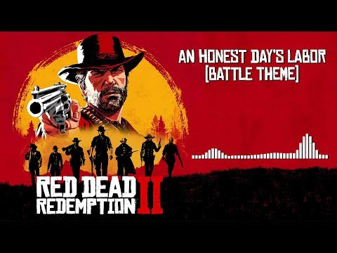 Red Dead Redemption 2  Soundtrack - An Honest Day&39;s Labor   With Visualizer