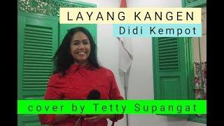 bosanova 'Layang Kangen' Didi Kempot cover by Tetty Supangat