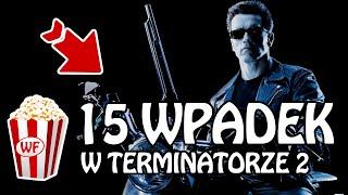 Terminator 2 Dzie sdu - WpadkiFilmowe