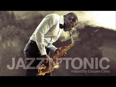 Jazz Bossa Nova Music - Megamix - Jazz'n'Tonic - 2 hours of non-stop Jazzy Grooves