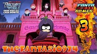 LES POTES A MA SOEUR ! - South Park : Une Nuit à la Casa Bonita - Ep.3 Let's Play avec Fanta