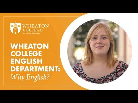 Wheaton College English Department: Why English?