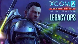 XCOM 2: War of the Chosen - Tactical Legacy Pack – Legacy Ops