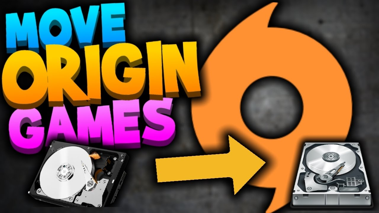 How To Move ORIGIN Games To Another Hard Drive or SSD - Windows 7/8/10