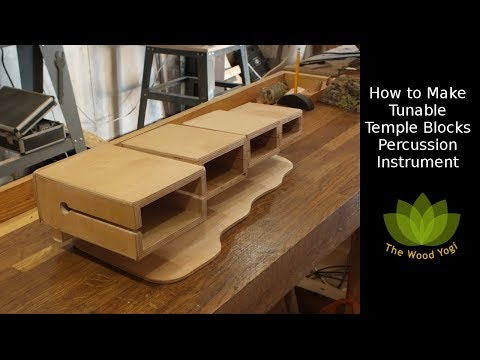 How to Make Tunable Temple Blocks - Percussion - Musical Instrument