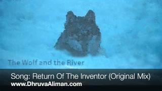 Dhruva Aliman ~ Return Of The Inventor (Original Mix)
