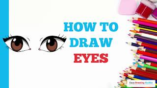 How to Draw Eyes in a Few Easy Steps: Drawing Tutorial for Kids and Beginners