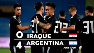 ARGENTINA 4 X 0 IRAQUE [MELHORES MOMENTOS - AMISTOSO 2018]