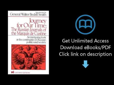 Download Journey for Our Time: The Russian Journals of the Marquis De Custine PDF