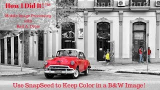 Using SnapSeed for Selective Color
