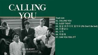 [Mini Album] Highlight – CALLING YOU [Repackage]