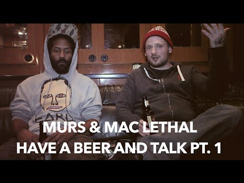 Murs & Mac Lethal Have a Beer and Talk pt. 1