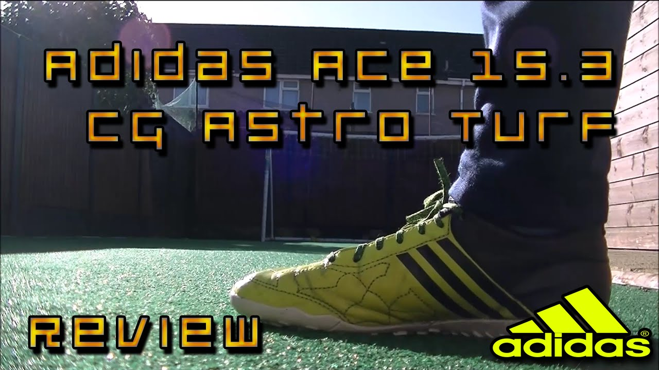 adidas ace 15.3 turf review