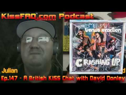 KissFAQ Podcast Ep.147 - British KISS Chat With David Donley