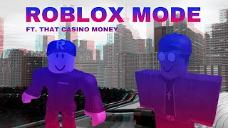 ROBLOX MODE ft. That Casino Money - Audio | Parody Of SICKO MODE - Travis Scott