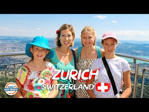 Zurich Switzerland Travel Guide - Top Things To See & Experience | 90+ Countries With 3 Kids