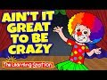 Silly songs for kids brain breaks ain t it great to be crazy kids songs the learning station mp3 indir