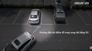 [XEHAY.VN] Hướng dẫn lùi điểm đỗ song song thi bằng lái B2