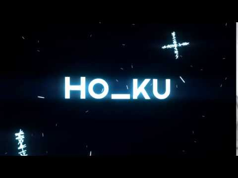 INTRO FOR MY FRIENDS HO_KU