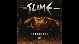 SLIME - Patrioten