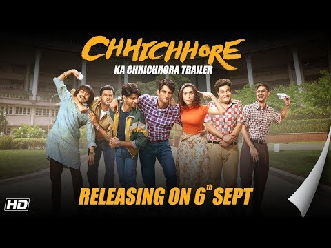 Chhichhore Ka Chhichhora Trailer | Nitesh Tiwari | Sushant | Shraddha | Sajid Nadiadwala | 6th Sept
