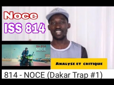 ISS 814 - Noce (Analyses  & critiques)