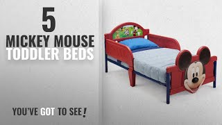 Top 10 Mickey Mouse Toddler Beds [2018]: Delta Children's Products Mickey Mouse 3D Toddler Bed