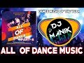 All Of Dance Music 2018 (Part - 6) | DJ Manik 2018 | Party mix 2018 | Viral 2018 | Like & Share