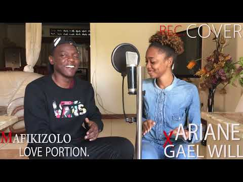 mafikizolo---love-potion-|-cover-by-gael-will-&-ariane
