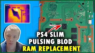 PlayStation 4 Slim Pulsing Blue Light Of Death BLOD Ram Reball And Replacement Without Stencils
