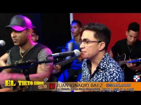 """( Bachata) Juan Ignacio  Compositor De Anthony Santos En """"El Tieto Eshow"""""""