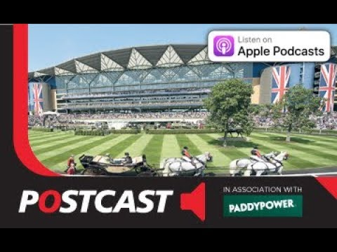 Postcast: Royal Ascot 2018 - Day One Betting Preview