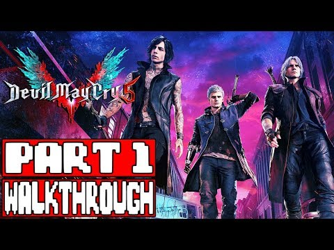 DEVIL MAY CRY 5 Gameplay Walkthrough Part 1 - No Commentary (Xbox One X Demo) - DMC5