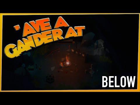 'AVE A GANDER AT - Below