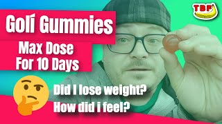 Goli Gummies 10 Days Max Dose | Hold On To Your Butts