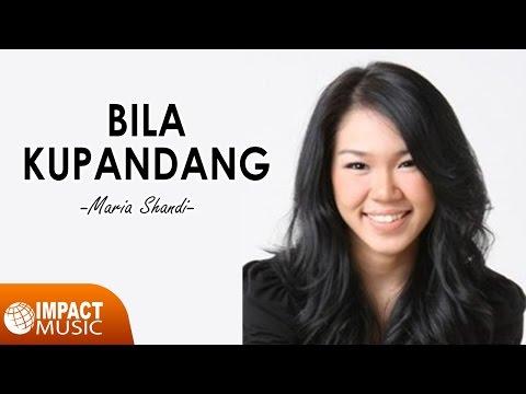 Maria Shandi - Bila Kupandang